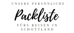 Packliste für Schottland